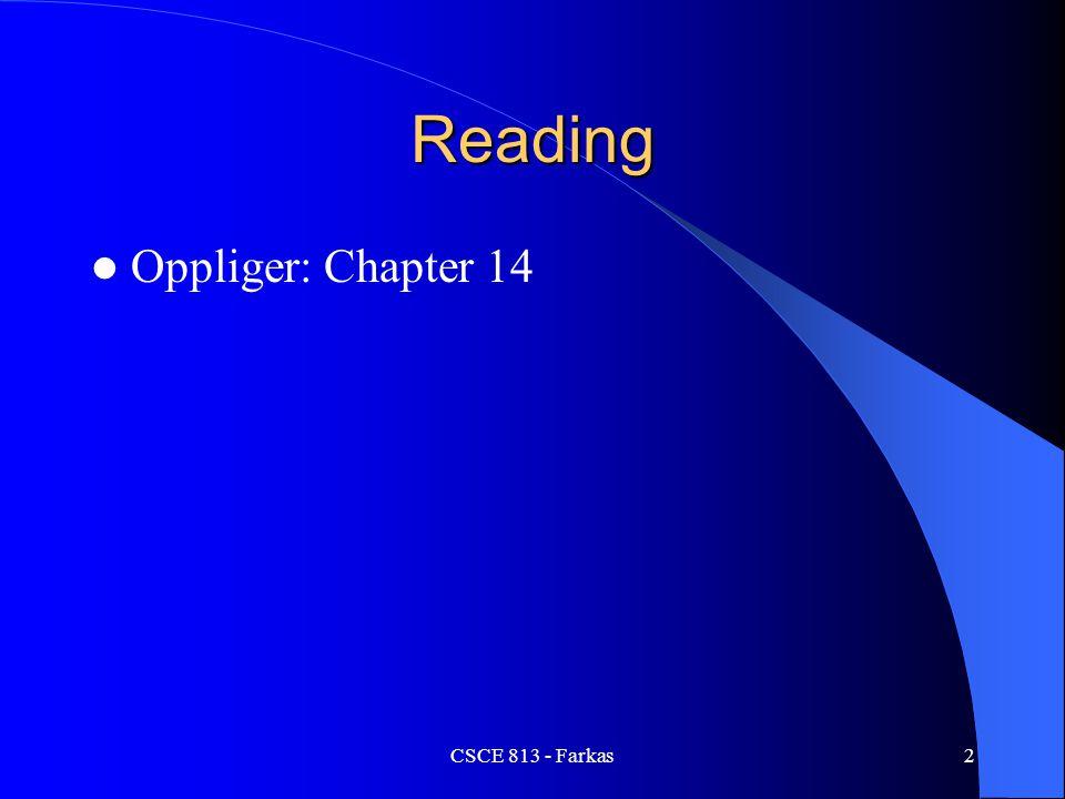 CSCE 813 - Farkas2 Reading Oppliger: Chapter 14