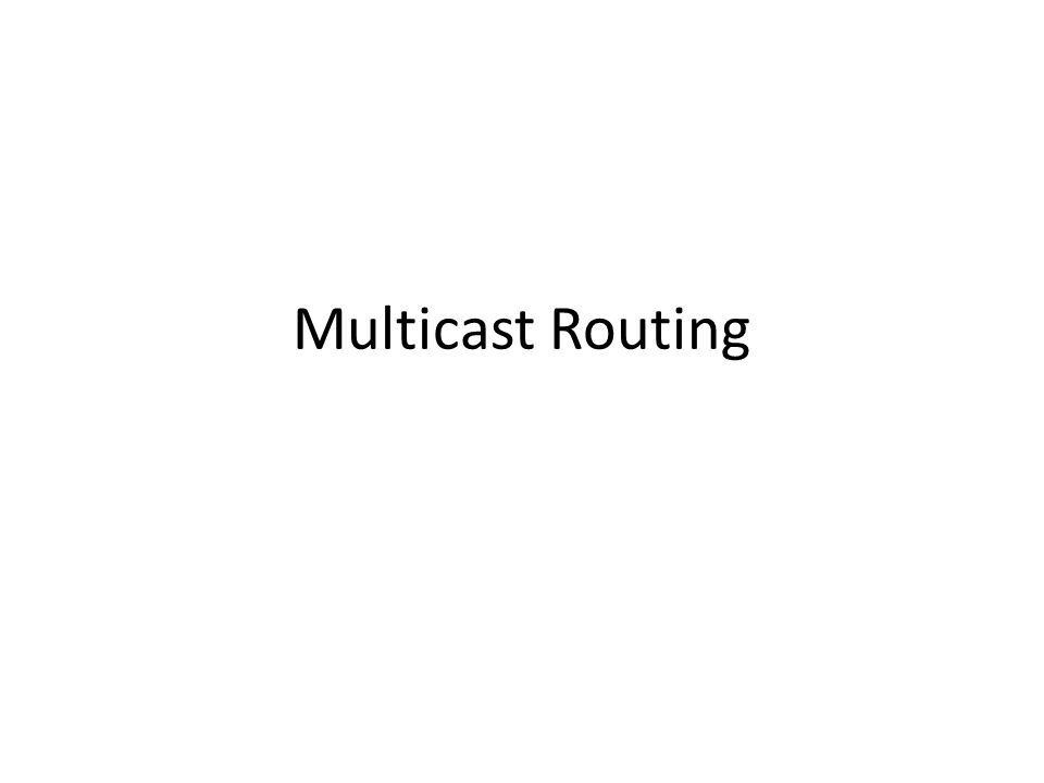 Multicast Routing