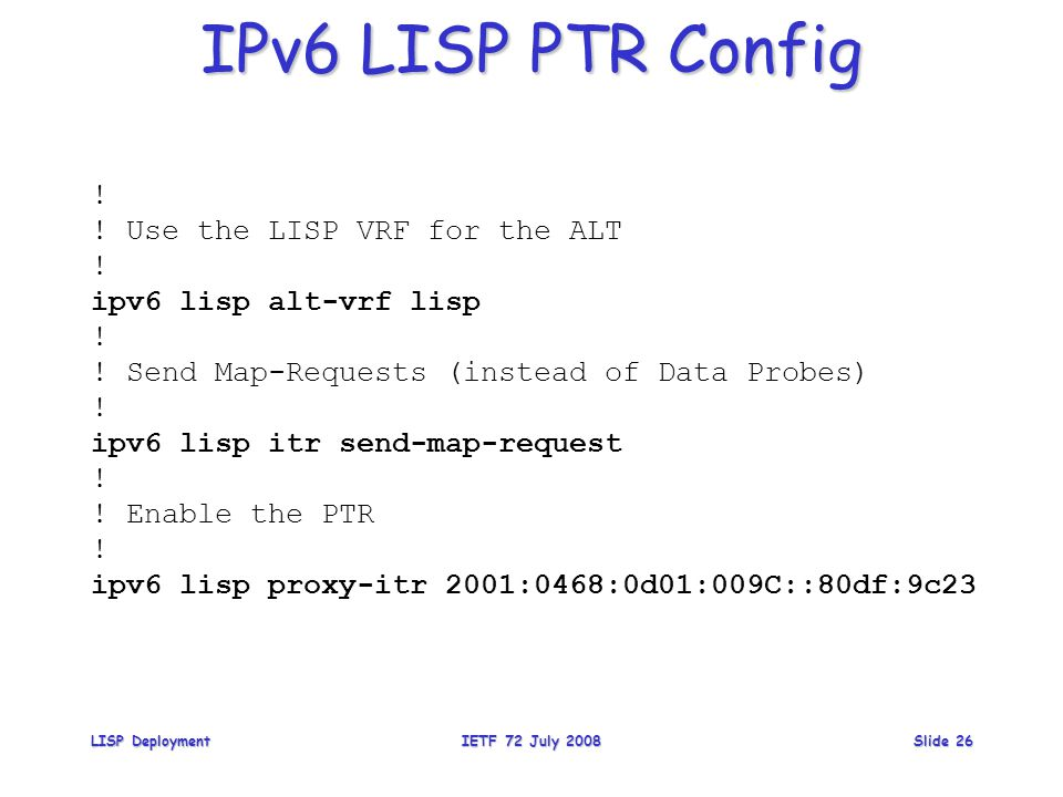 IPv6 LISP PTR Config .Use the LISP VRF for the ALT .