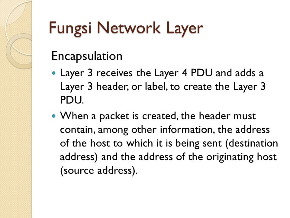 Fungsi Network Layer Routing Network layer must provide services to direct these packets to their destination host.