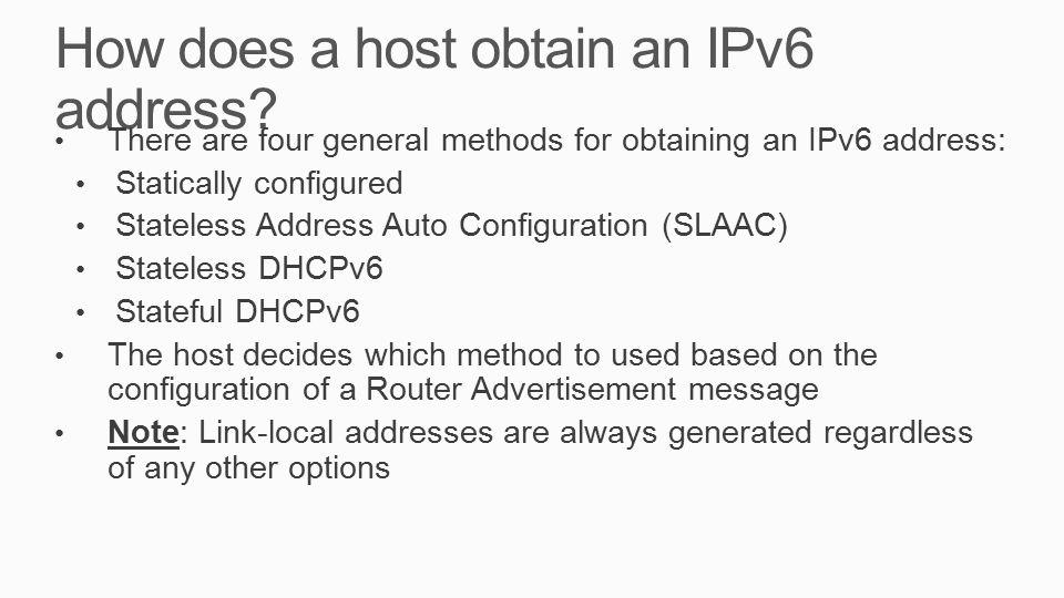 How does a host obtain an IPv6 address.