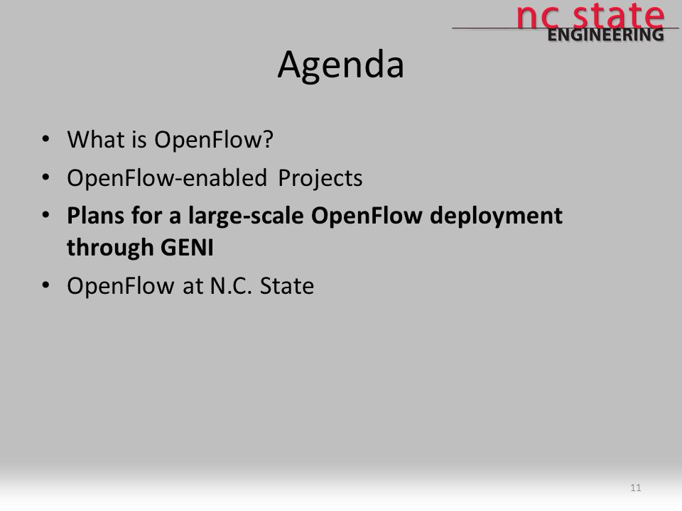 Agenda What is OpenFlow.