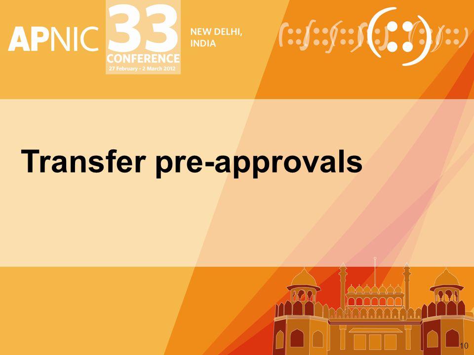 Transfer pre-approvals 10
