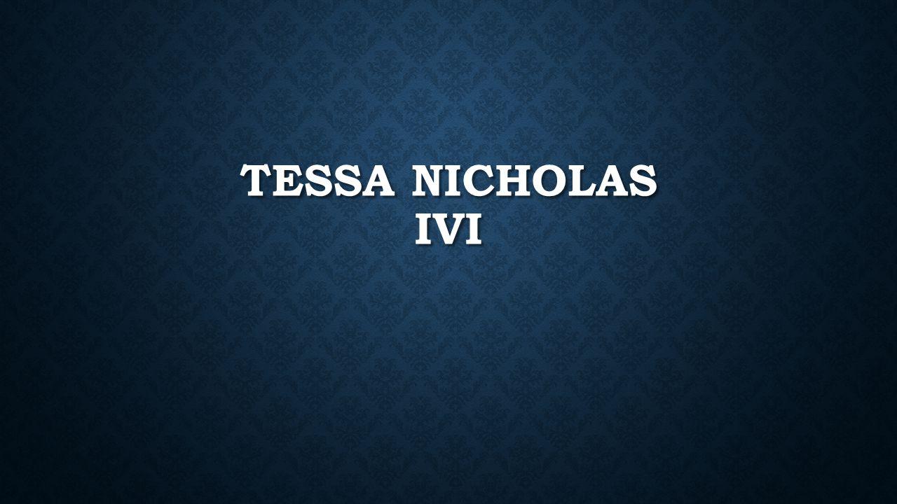TESSA NICHOLAS IVI