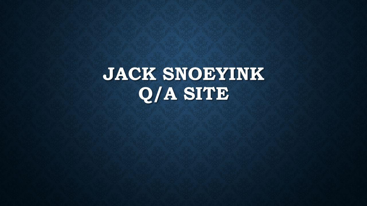 JACK SNOEYINK Q/A SITE