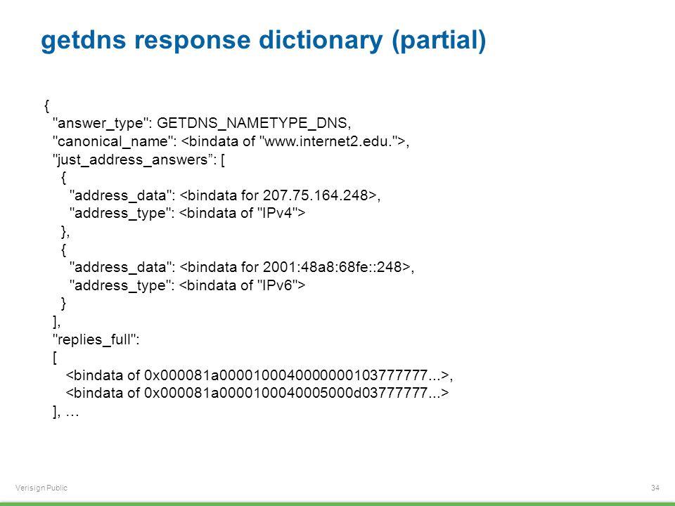 Verisign Public getdns response dictionary (partial) 34 {