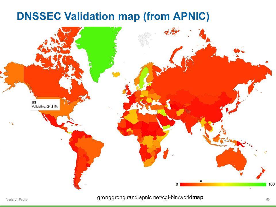 Verisign Public DNSSEC Validation map (from APNIC) 50 gronggrong.rand.apnic.net/cgi-bin/worldmap