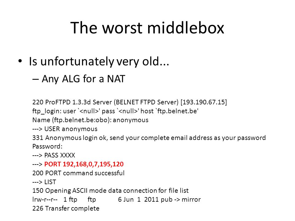 The worst middlebox Is unfortunately very old...