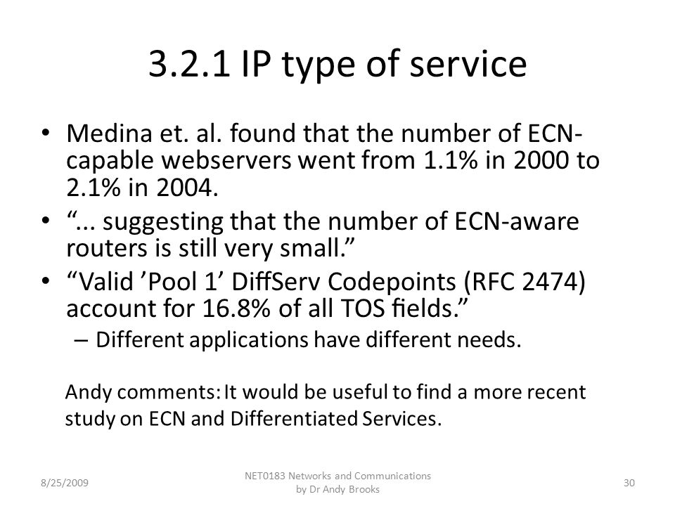 3.2.1 IP type of service Medina et. al.