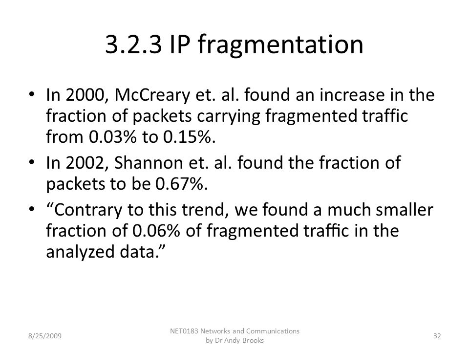 3.2.3 IP fragmentation In 2000, McCreary et. al.