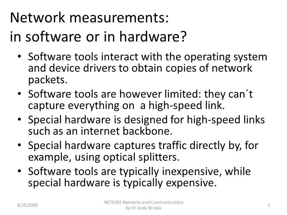Network measurements: online or offline processing.