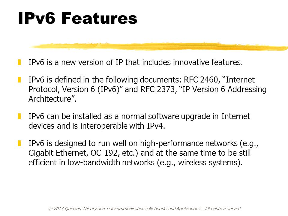 """IPv6 Features zIPv6 is a new version of IP that includes innovative features. zIPv6 is defined in the following documents: RFC 2460, """"Internet Protoco"""