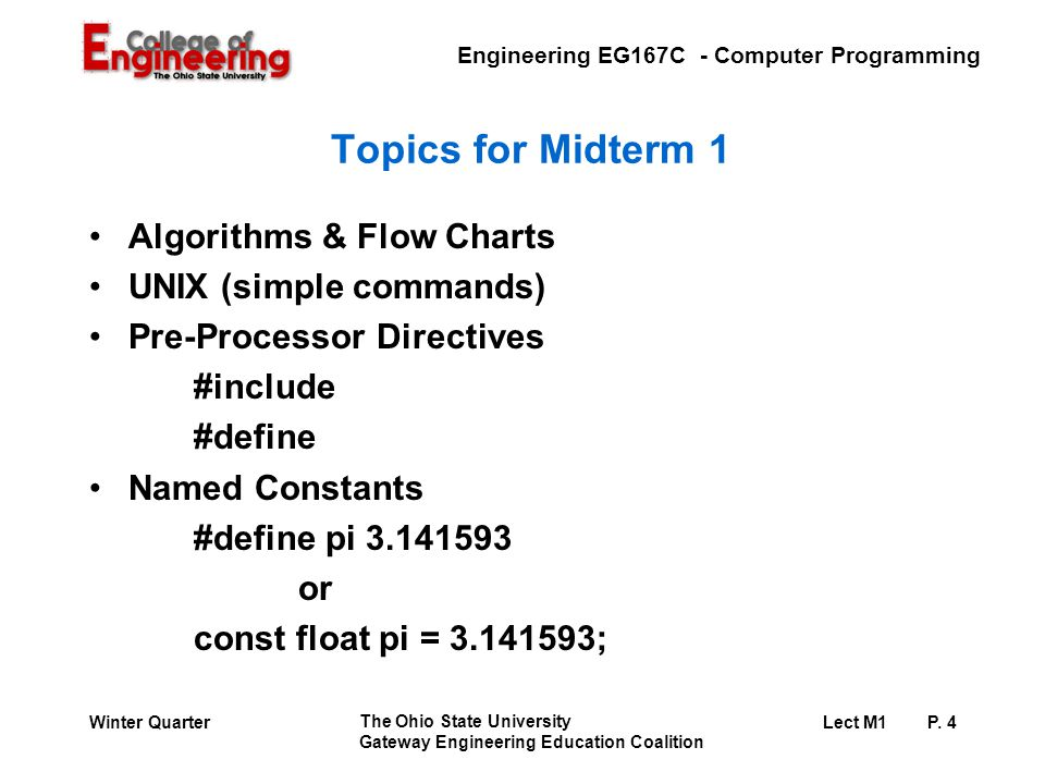 Engineering EG167C - Computer Programming The Ohio State University Gateway Engineering Education Coalition Lect M1 P.