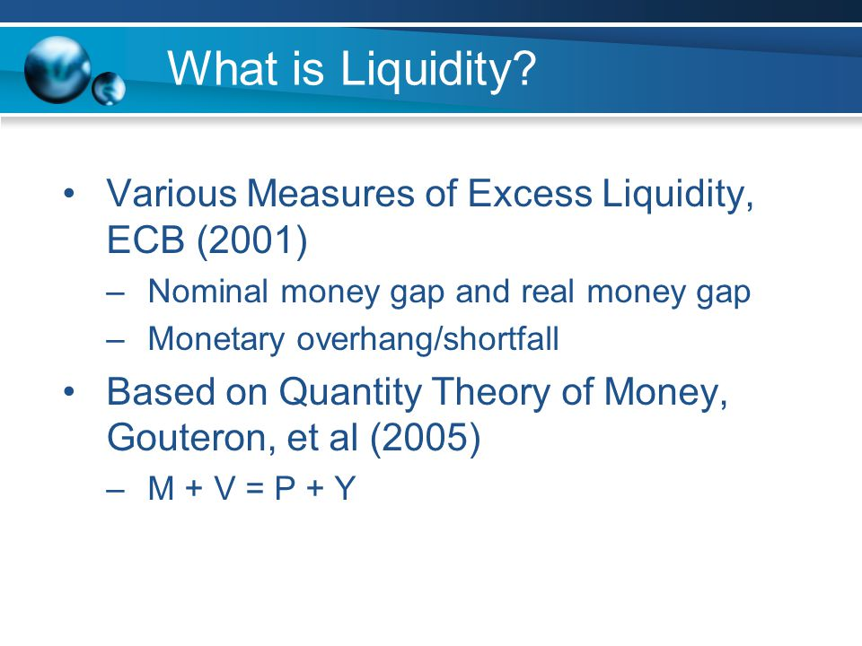 What is Liquidity.