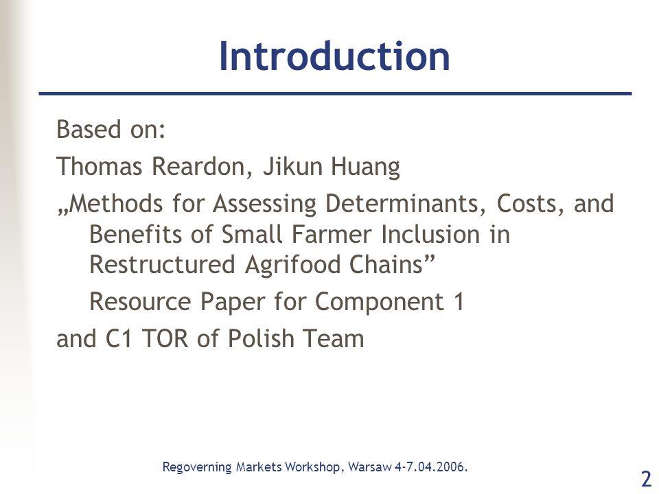 Regoverning Markets Workshop, Warsaw 4-7.04.2006.
