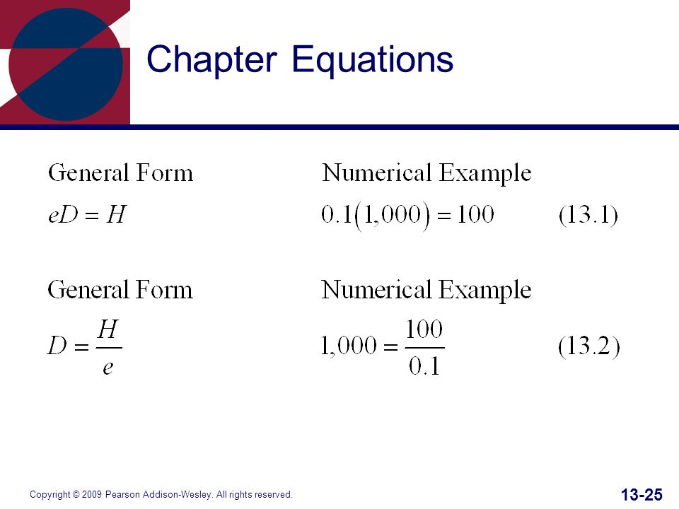 Copyright © 2009 Pearson Addison-Wesley. All rights reserved. 13-25 Chapter Equations
