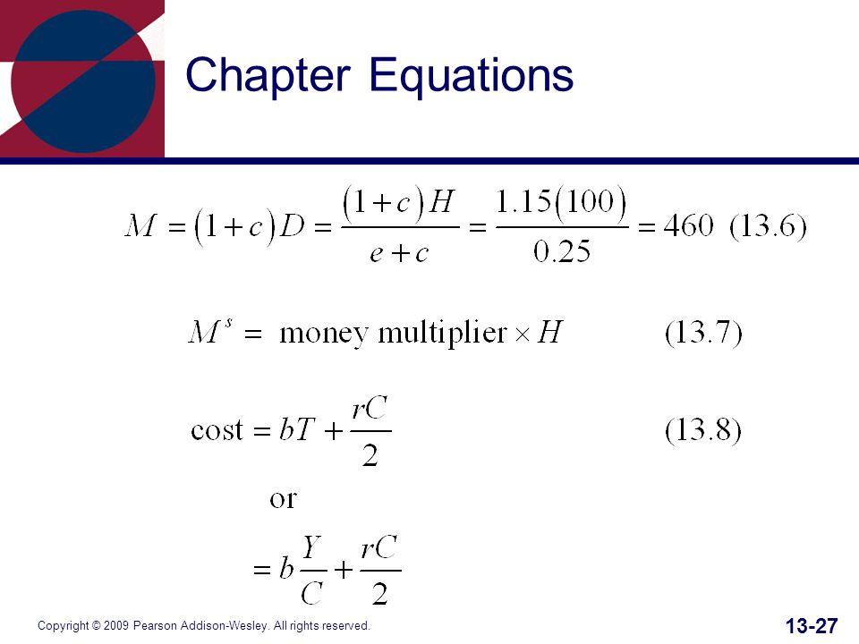 Copyright © 2009 Pearson Addison-Wesley. All rights reserved. 13-27 Chapter Equations