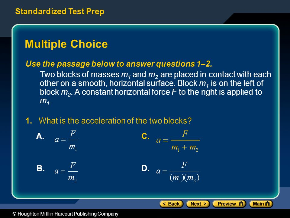 Standardized Test Prep © Houghton Mifflin Harcourt Publishing Company Multiple Choice Use the passage below to answer questions 1–2.