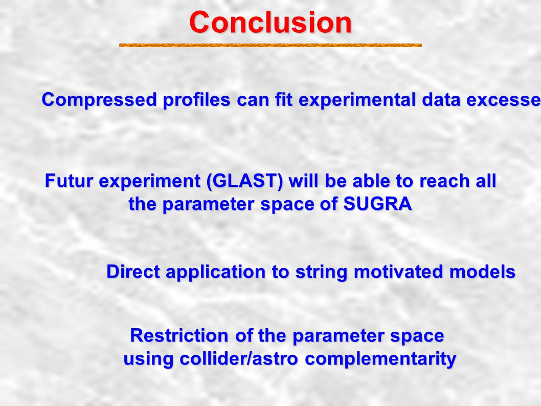 Accelerator vs Astroparticle (Y.M, C. Munoz, 05)