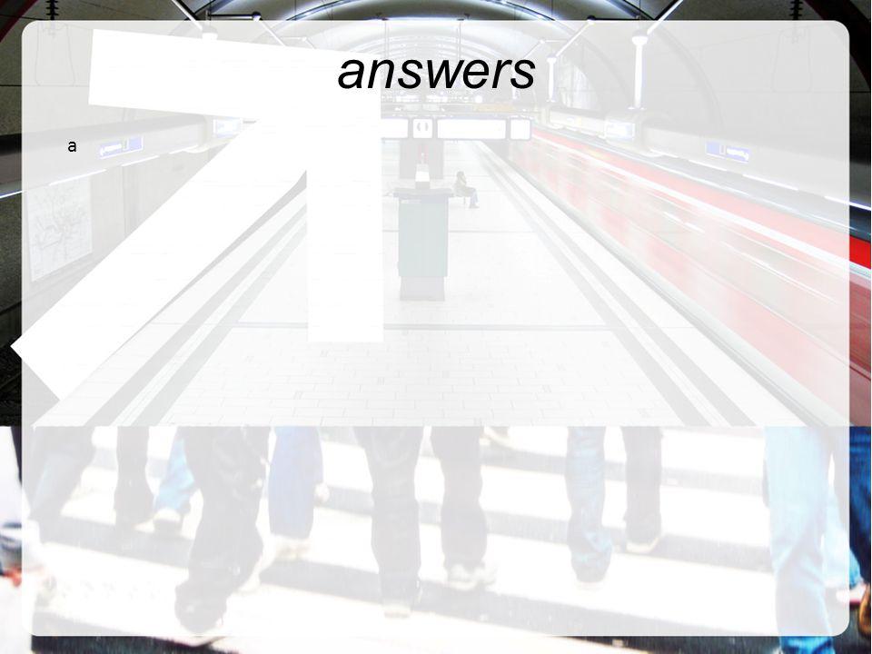 answers a