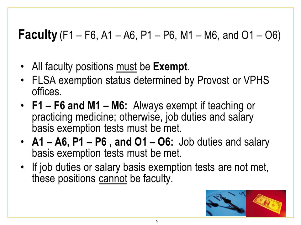 9 All faculty positions must be Exempt.