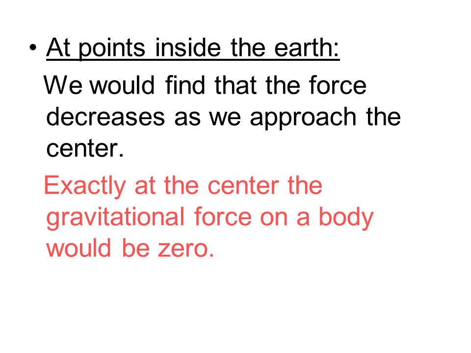This force is directed toward the center of the Earth موجهة نحو مركز الأرض