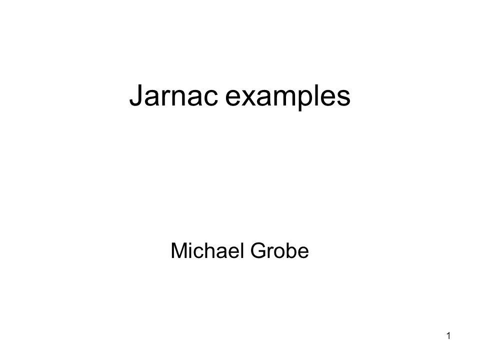 1 Jarnac examples Michael Grobe