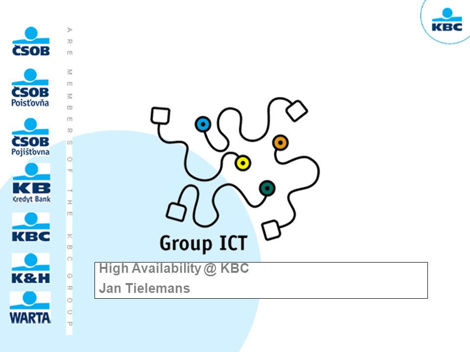 High Availability @ KBC Jan Tielemans