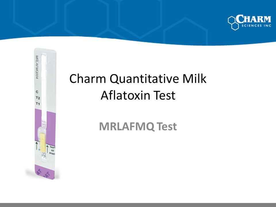 Charm Quantitative Milk Aflatoxin Test MRLAFMQ Test