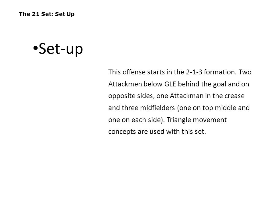 The 21 Set: Execution If A1 throws back to A2, then A2 should push the backside looking to feed A3 on the crease.