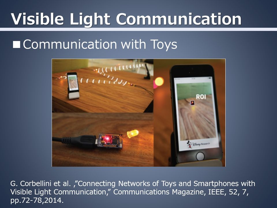 Visible Light Communication ■Communication with Toys G.