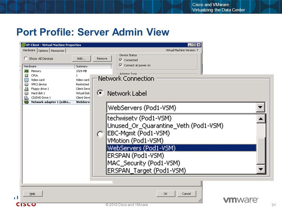 32 © 2010 Cisco and VMware Cisco and VMware: Virtualizing the Data Center Nexus 1000V on the Host Nexus 1000V is an ESX Host Software Package esx-host # esxupdate --vib-view query --------------------VIB ID------------------- Package State cross_cisco-vem-v120-esx_4.0.4.1.3.0.0-1.9.16 installed esx-host # esxupdate --vib-view query --------------------VIB ID------------------- Package State cross_cisco-vem-v120-esx_4.0.4.1.3.0.0-1.9.16 installed esx-host # vmkload_mod -b Name Size Used vmkernel 2713065 51 vem-v120-l2device 24576 5 vem-v120-n1kv 77824 3 vem-v120-vssnet 14901248 3 vem-v120-stun 90112 1 esx-host # vmkload_mod -b Name Size Used vmkernel 2713065 51 vem-v120-l2device 24576 5 vem-v120-n1kv 77824 3 vem-v120-vssnet 14901248 3 vem-v120-stun 90112 1 esx-host # ps | grep vemdpa 33959 33959 vemdpa esx-host # ps | grep vemdpa 33959 33959 vemdpa VEM Software Package Data Path Agent Communicates with VSM Hypervisor Drivers – Packet Switching