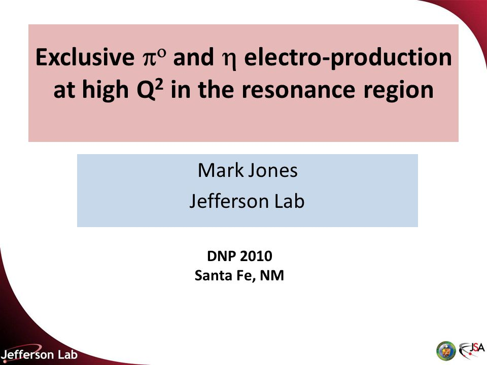 Exclusive   and  electro-production at high Q 2 in the resonance region Mark Jones Jefferson Lab TexPoint fonts used in EMF.