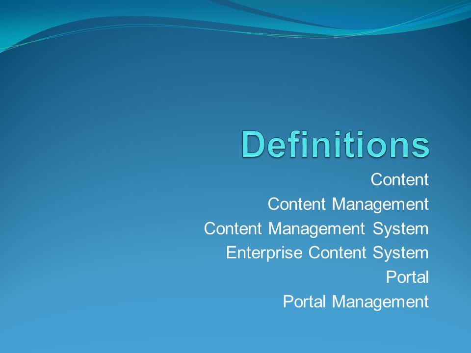 Content Content Management Content Management System Enterprise Content System Portal Portal Management