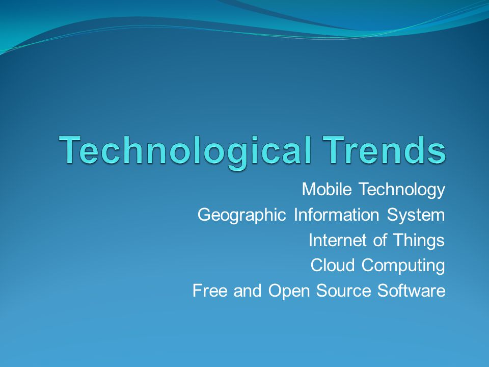 Mobile Technology Geographic Information System Internet of Things Cloud Computing Free and Open Source Software