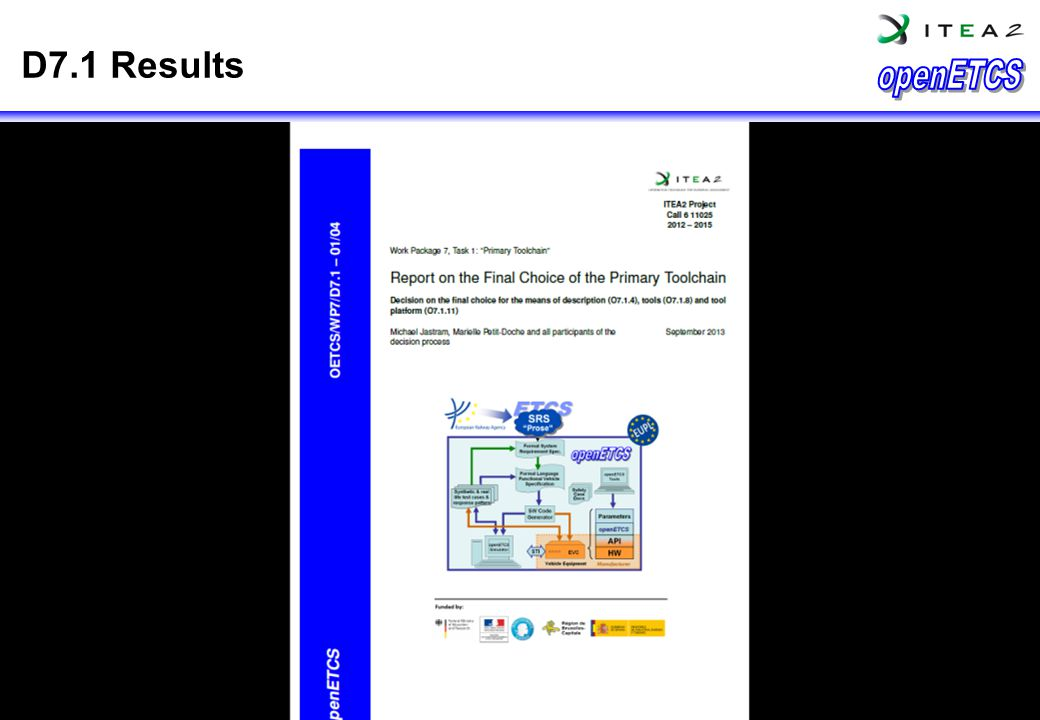 Tools Chain Results D7.1 Results 2014: openETCS Open License Terms apply