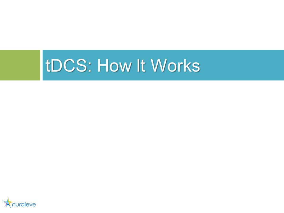 tDCS: How It Works 10
