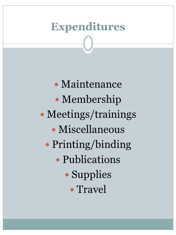 Expenditures Maintenance Membership Meetings/trainings Miscellaneous Printing/binding Publications Supplies Travel