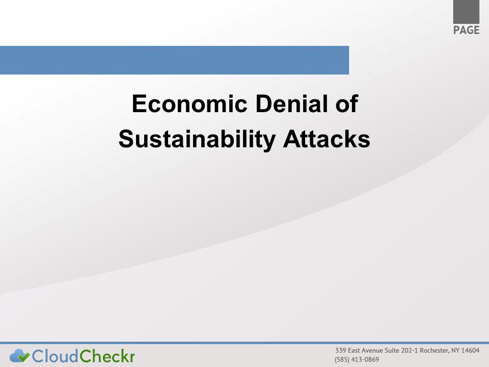 Economic Denial of Sustainability Attacks