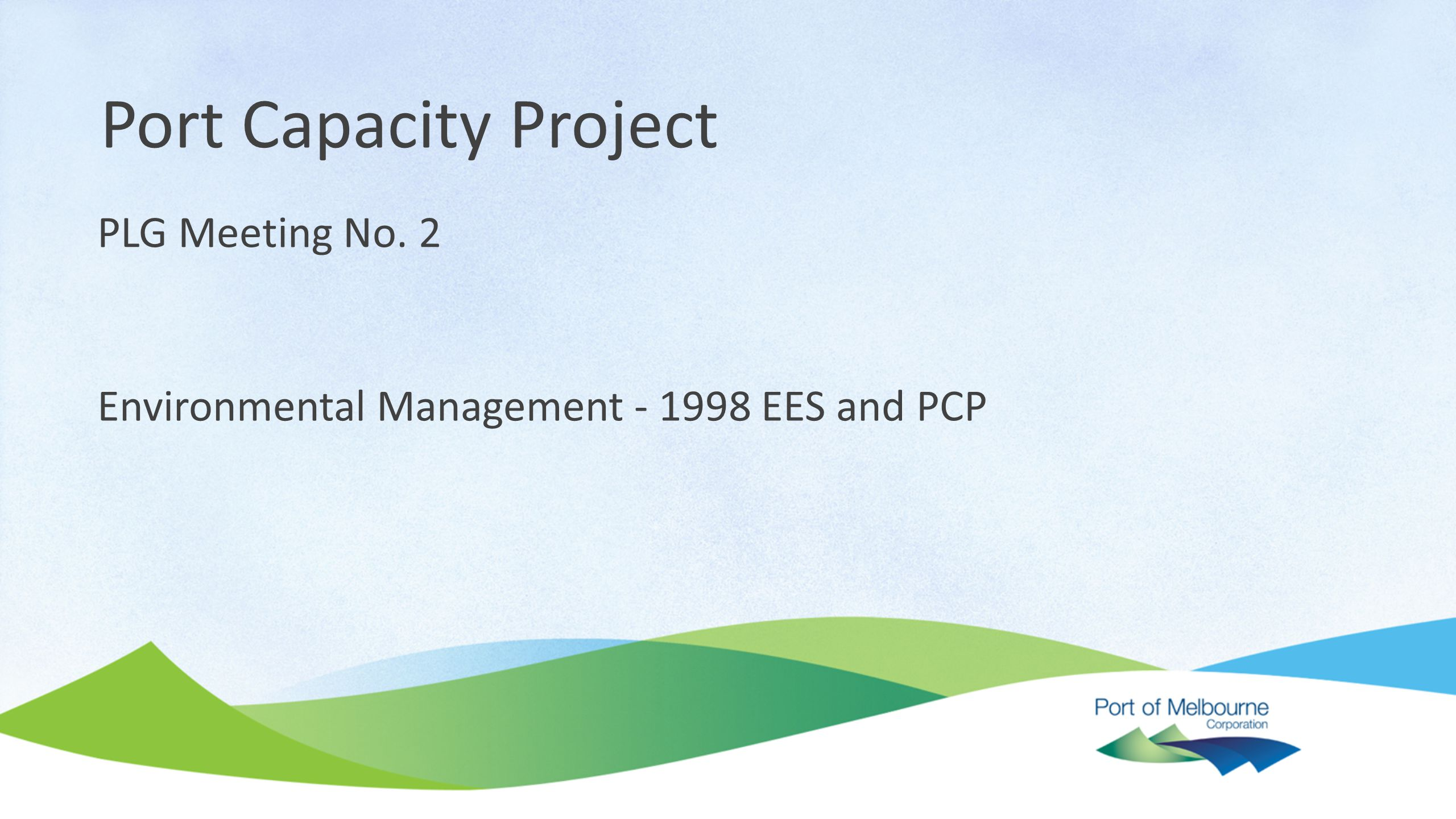 Environmental Management - 1998 EES and PCP Port Capacity Project PLG Meeting No. 2