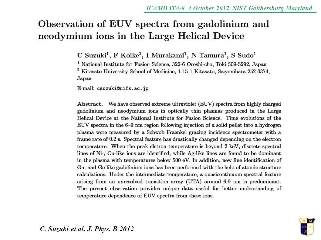 ICAMDATA-8 4 October 2012 NIST Gaithersburg Maryland C. Suzuki et al, J. Phys. B 2012