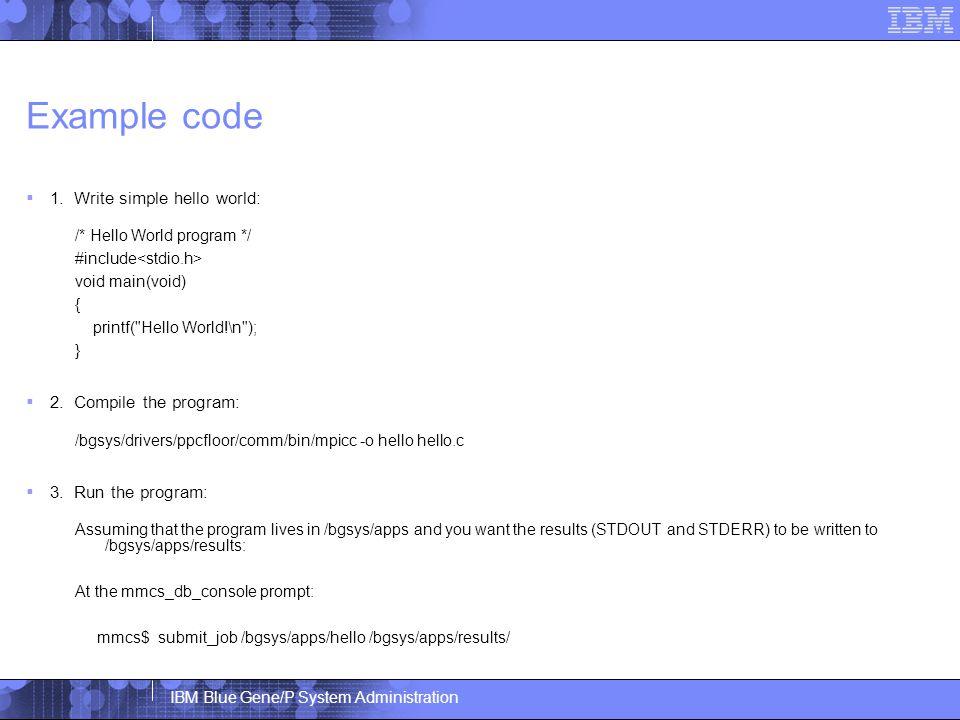 IBM Blue Gene/P System Administration Example code  1.