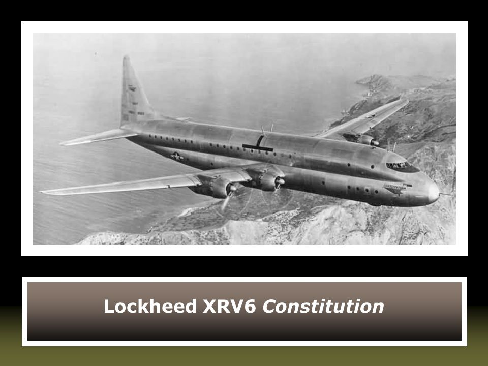 Lockheed XRV6 Constitution