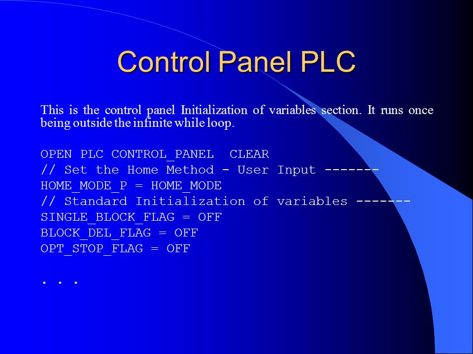 Control Panel PLC This is the control panel Initialization of variables section.