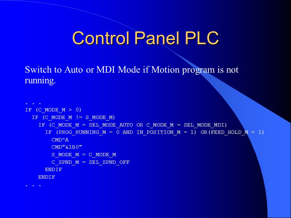 Control Panel PLC Switch to Auto or MDI Mode if Motion program is not running....