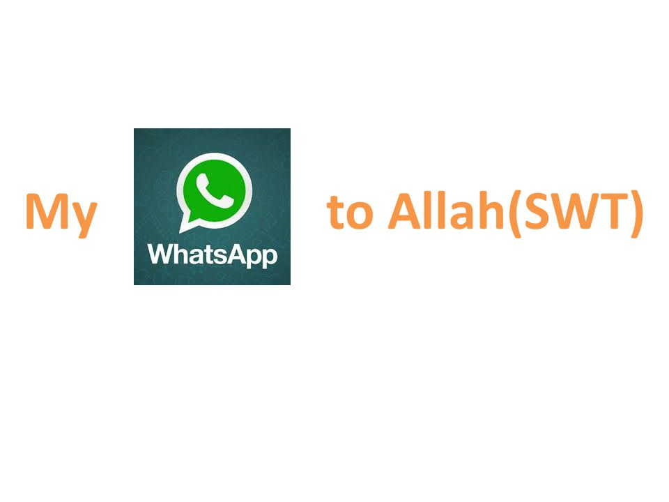 My WhatsApp to Allah Supplication