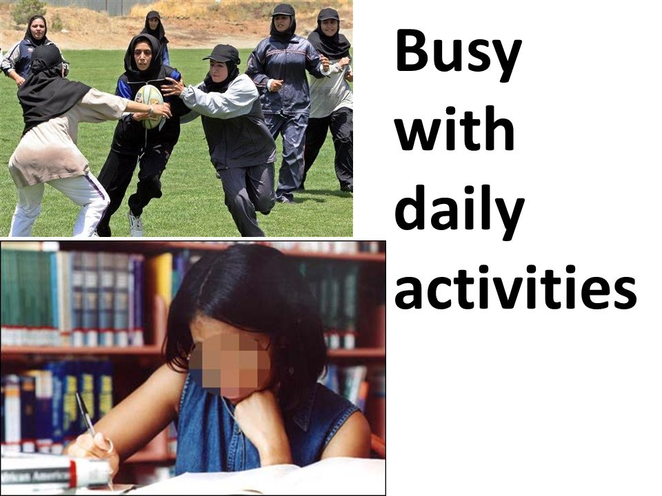 Busy with daily activities