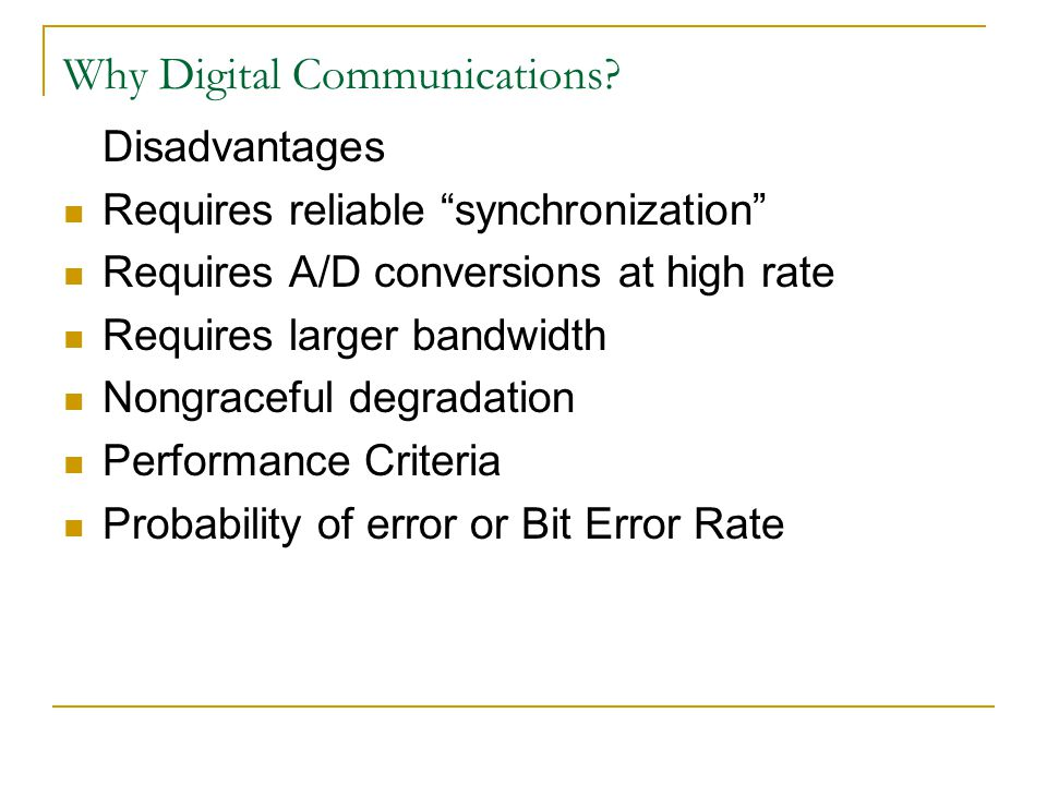 Why Digital Communications.