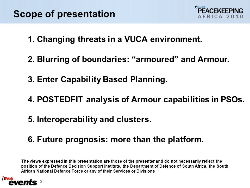2 1.Changing threats in a VUCA environment. 2. Blurring of boundaries: armoured and Armour.