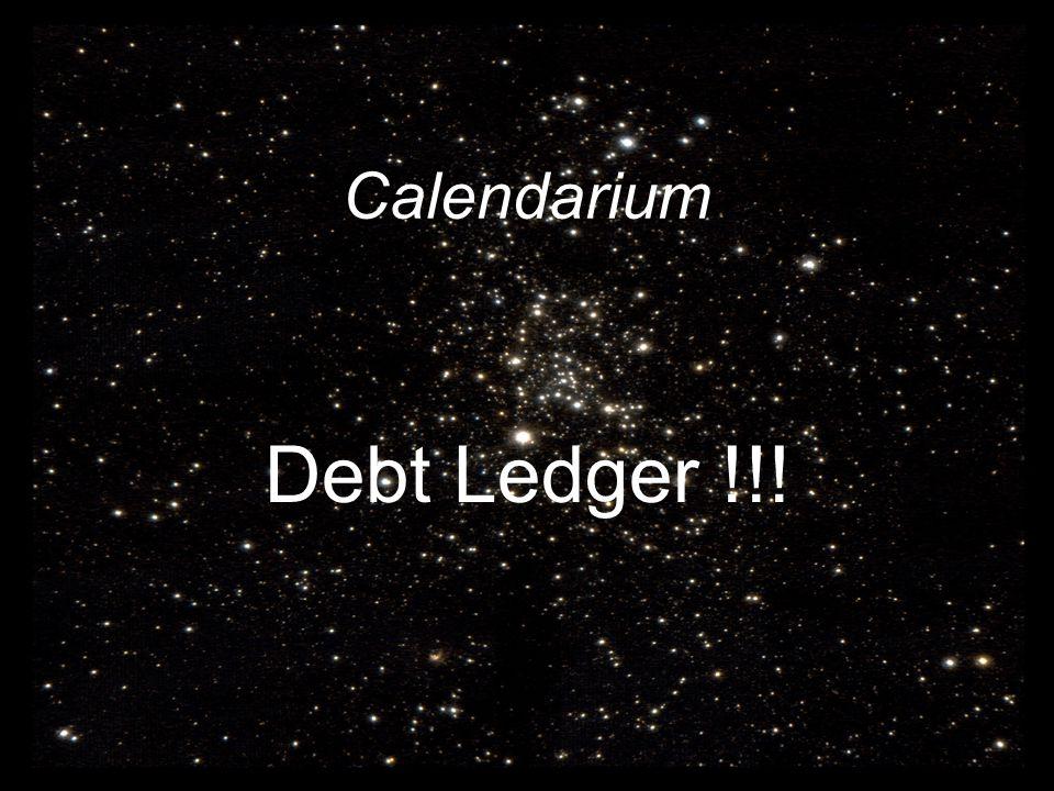 Calendarium Debt Ledger !!!